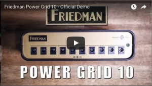FRIEDMAN AMPLIFICATION UNVEILS NEW POWER GRID 10